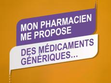 médicaments génériques proposés par votre pharmacien